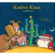 "Jõuluraamat ""Kauboi Klaus ja jõuluvana"""