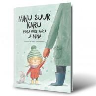 """Raamat """"Minu suur karu, minu väike karu ja mina"""""""